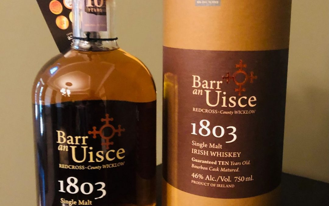 The Scotch World – Barr an Uisce '1803' Single Malt Irish Whiskey